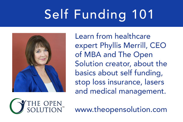 The Open Solution: Basics of Self Funded Insurance