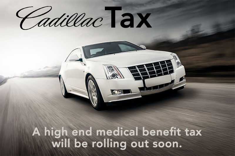 Don't Be Caught Unaware, the Cadillac Tax Is Waiting To Time In