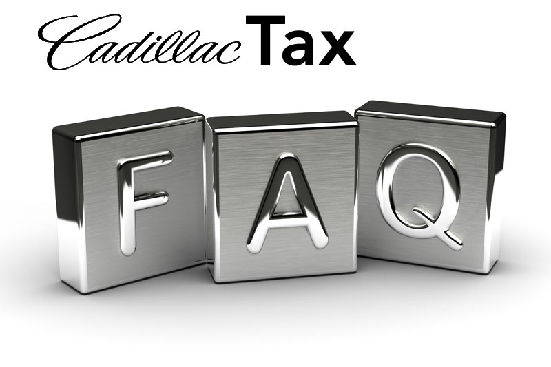 Frequently Asked Questions About the Cadillac Tax