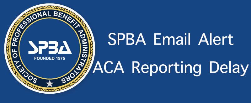 ACA Reporting Delay