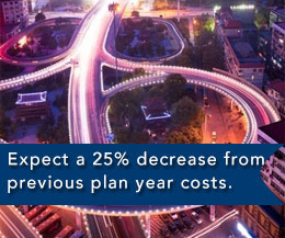 The Open Solution - Expect a 25% decrease from previous plan year costs.